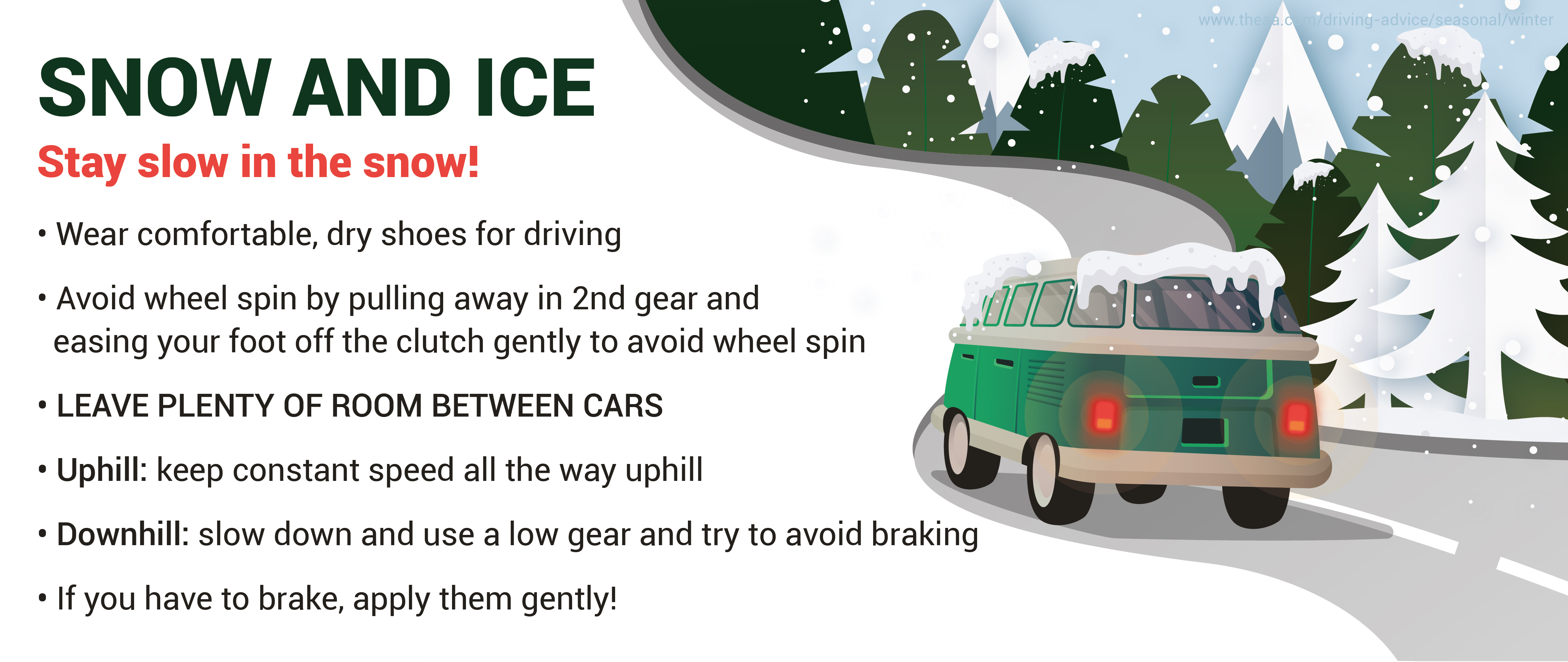 Snow & Ice: Stay slow in the snow!