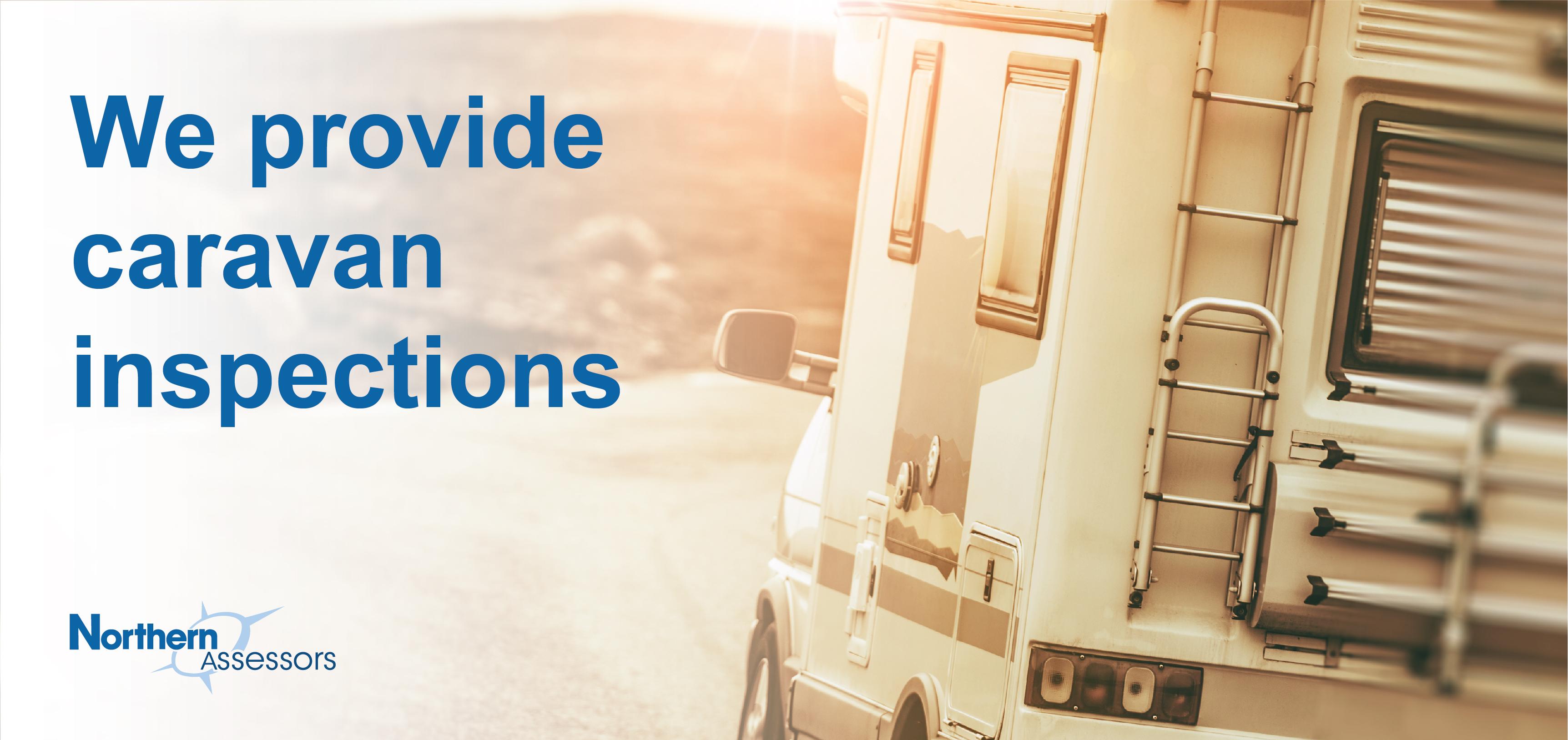 We provide caravan inspections