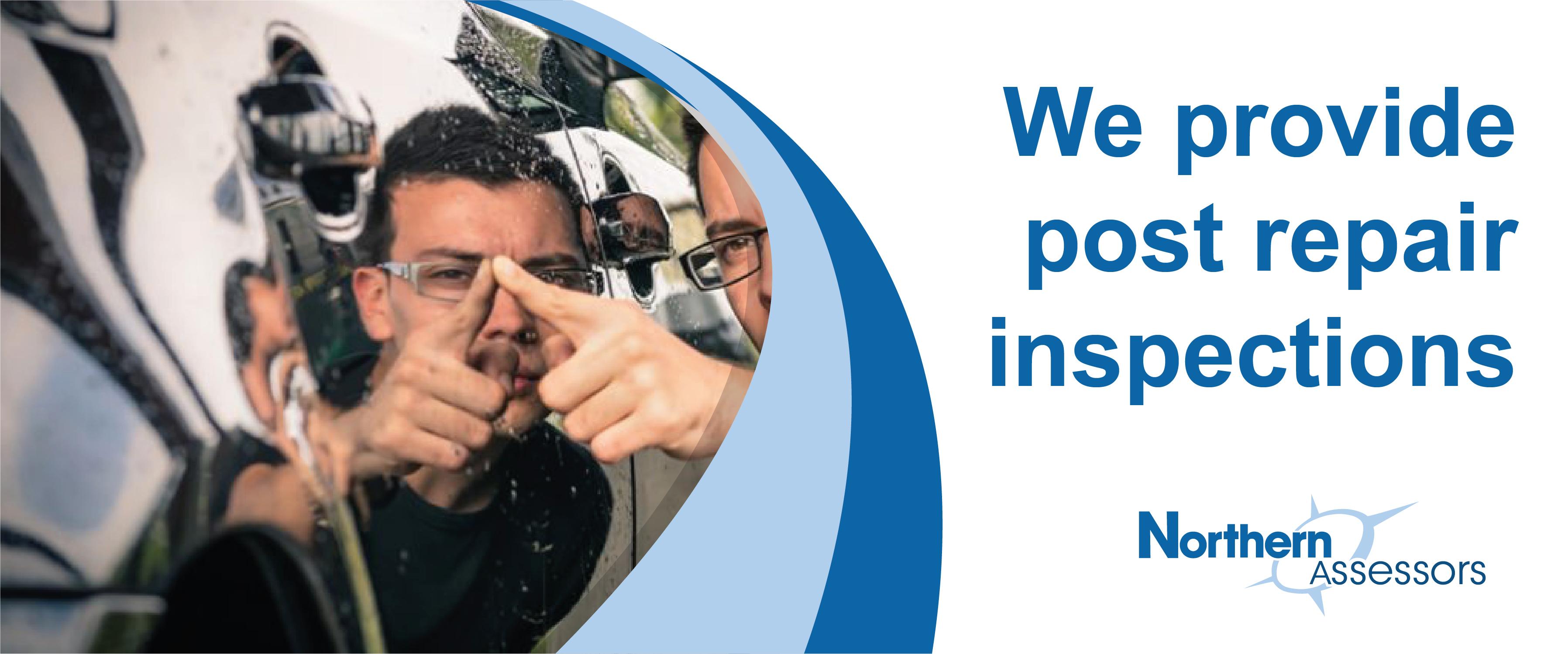 We provide post repair inspections